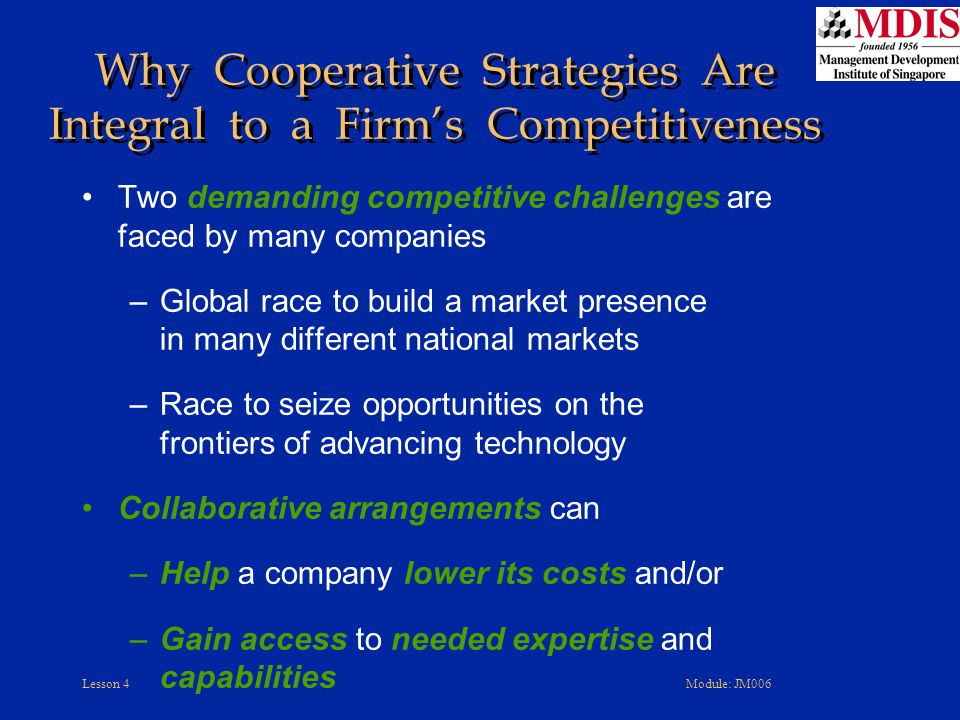 Why Cooperative Strategies Are Integral to a Firm's Competitiveness