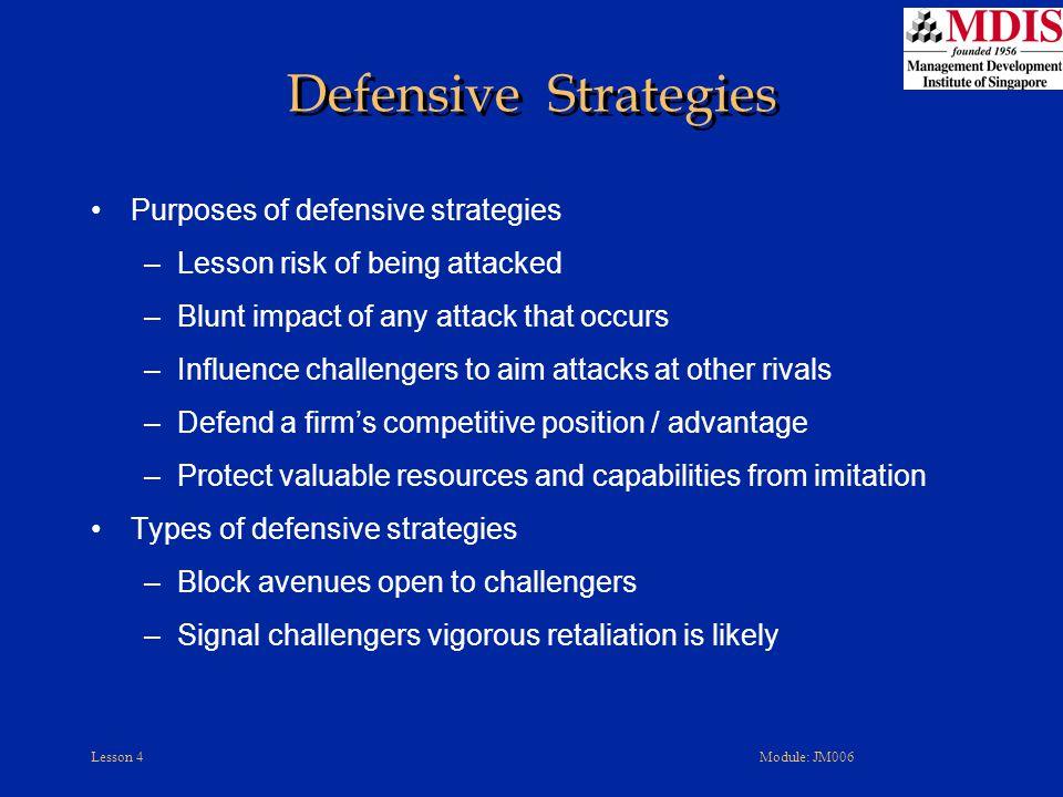 Defensive Strategies Purposes of defensive strategies