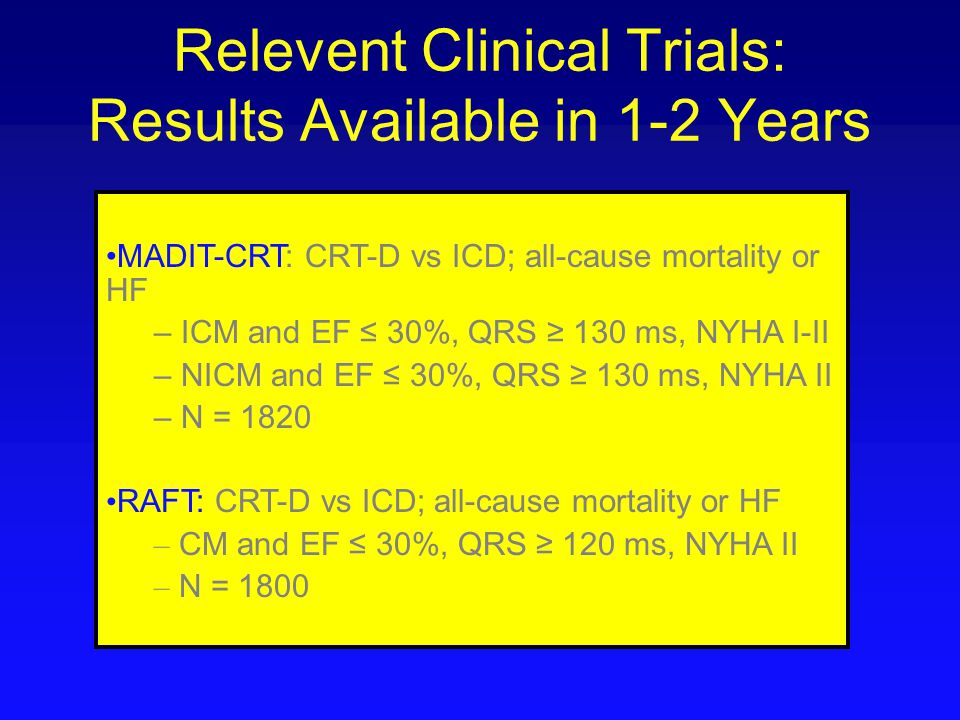 Relevent Clinical Trials: Results Available in 1-2 Years