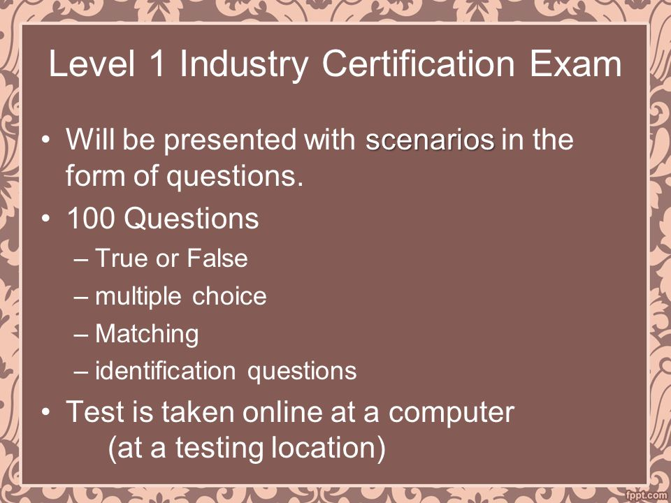 Level 1 Industry Certification Exam