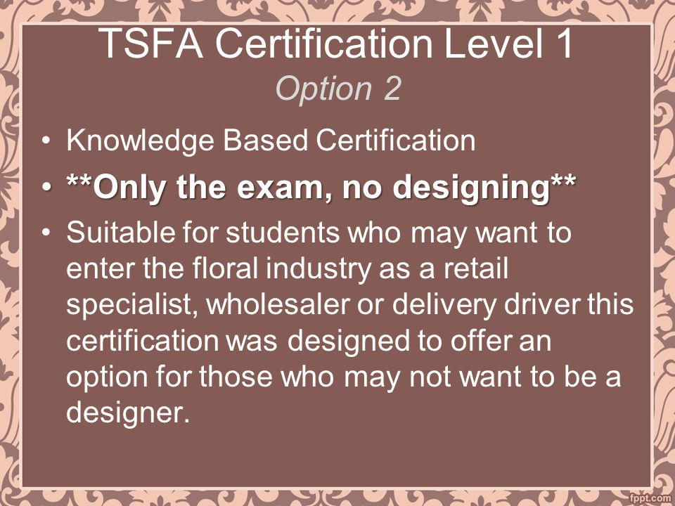 TSFA Certification Level 1 Option 2