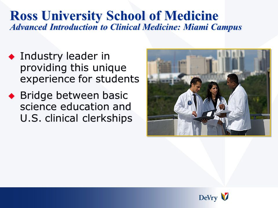 Ross University School of Medicine Advanced Introduction to Clinical Medicine: Miami Campus