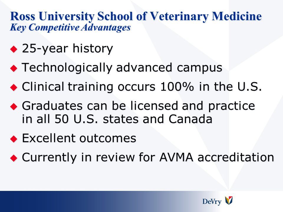 Ross University School of Veterinary Medicine Key Competitive Advantages