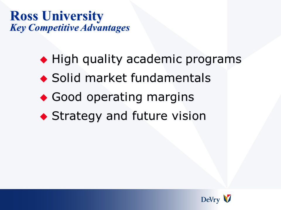 Ross University Key Competitive Advantages