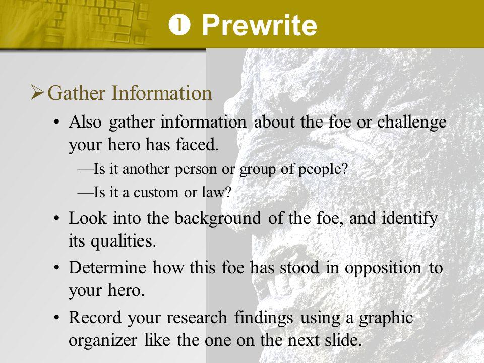  Prewrite Gather Information