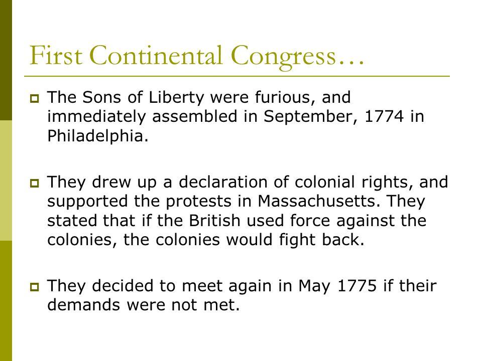 First Continental Congress…