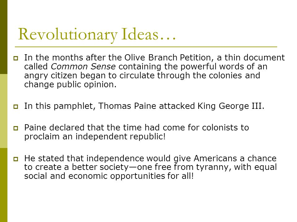 Revolutionary Ideas…