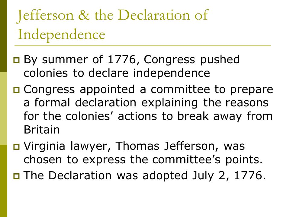Jefferson & the Declaration of Independence