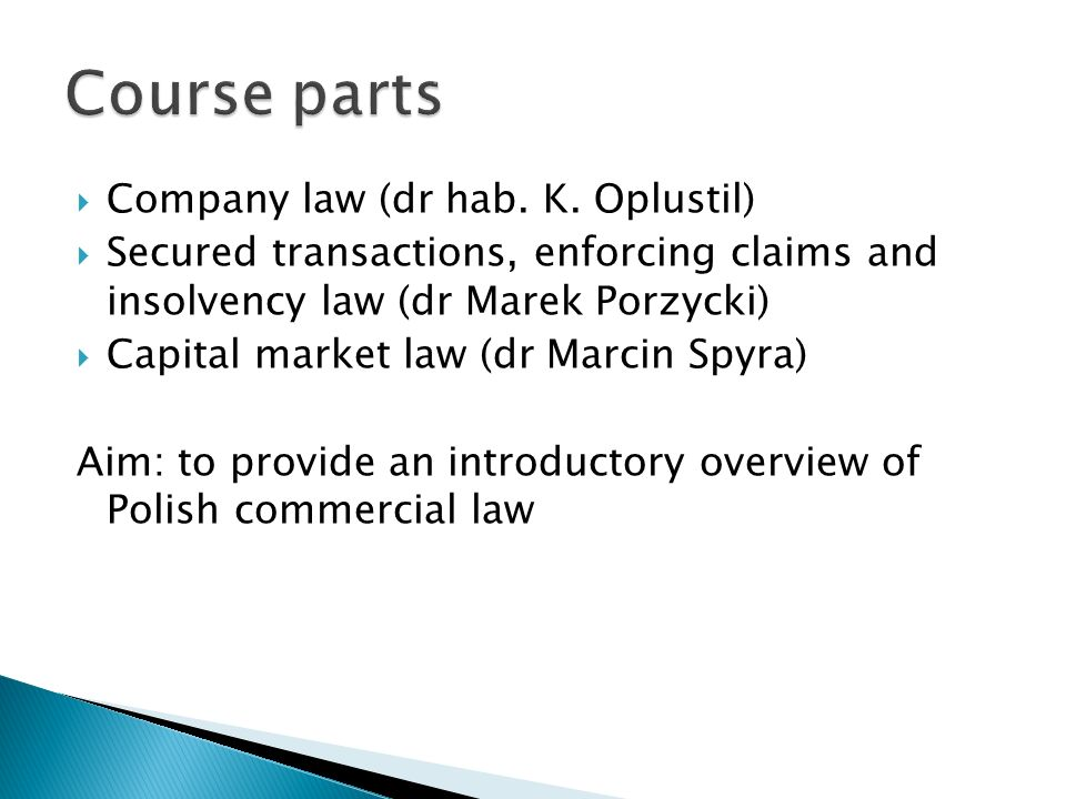 Course parts Company law (dr hab. K. Oplustil)