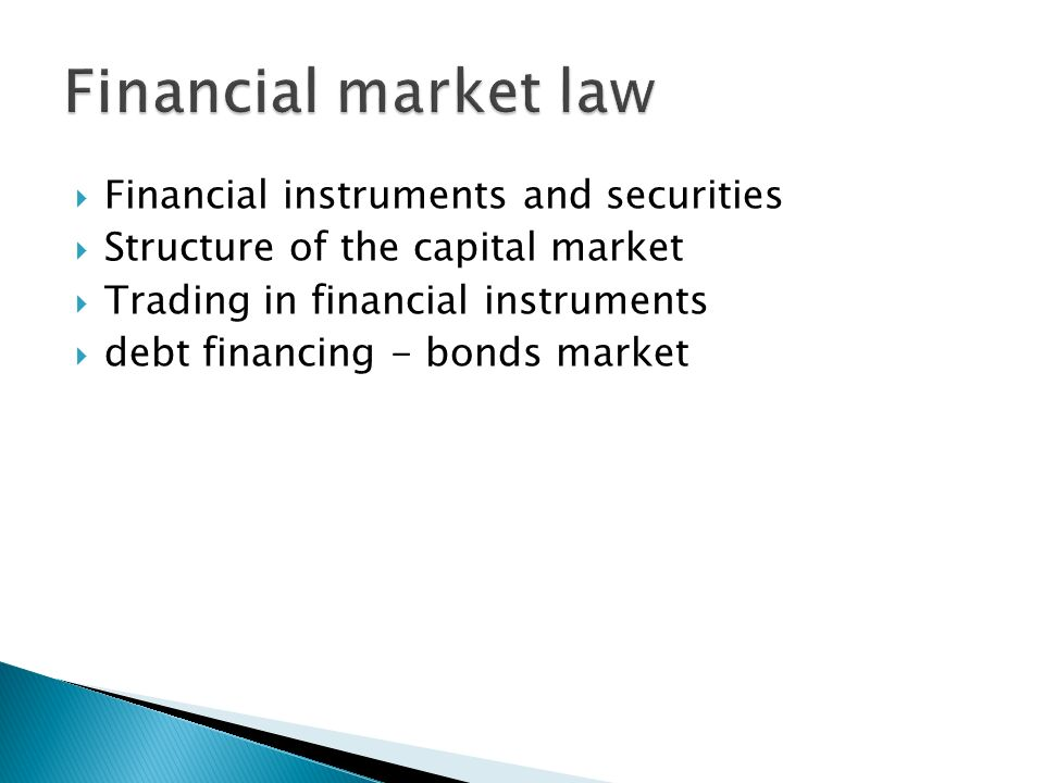 Financial market law Financial instruments and securities