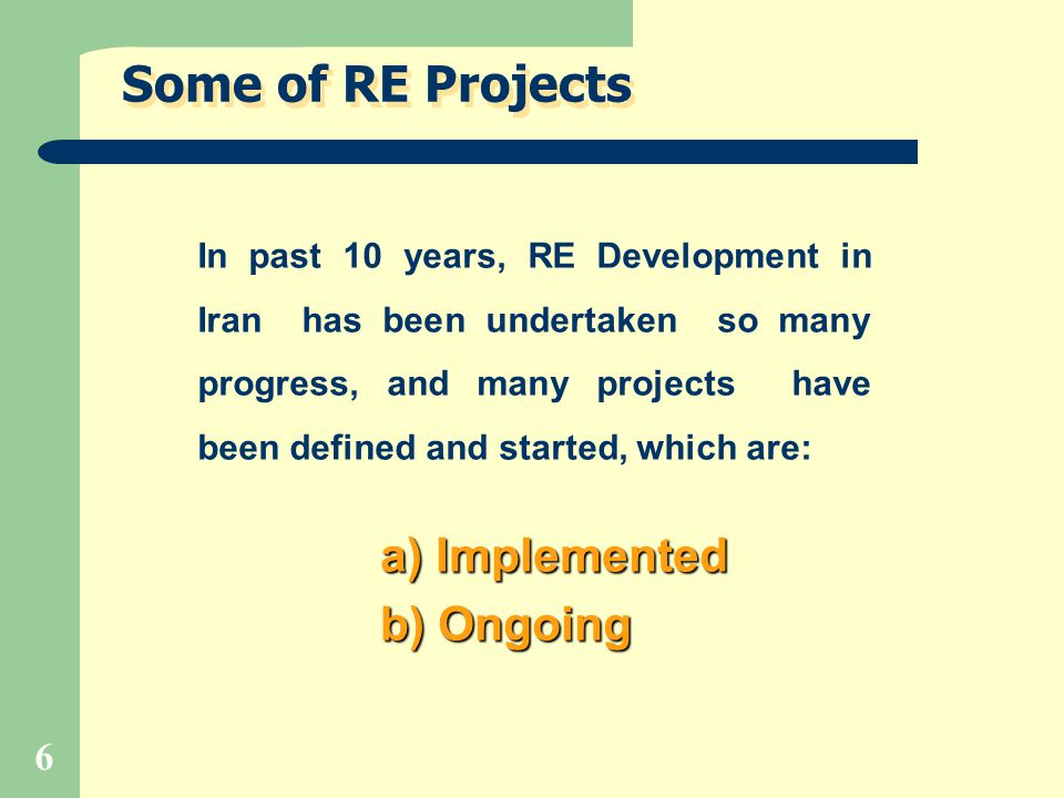 Some of RE Projects a) Implemented b) Ongoing