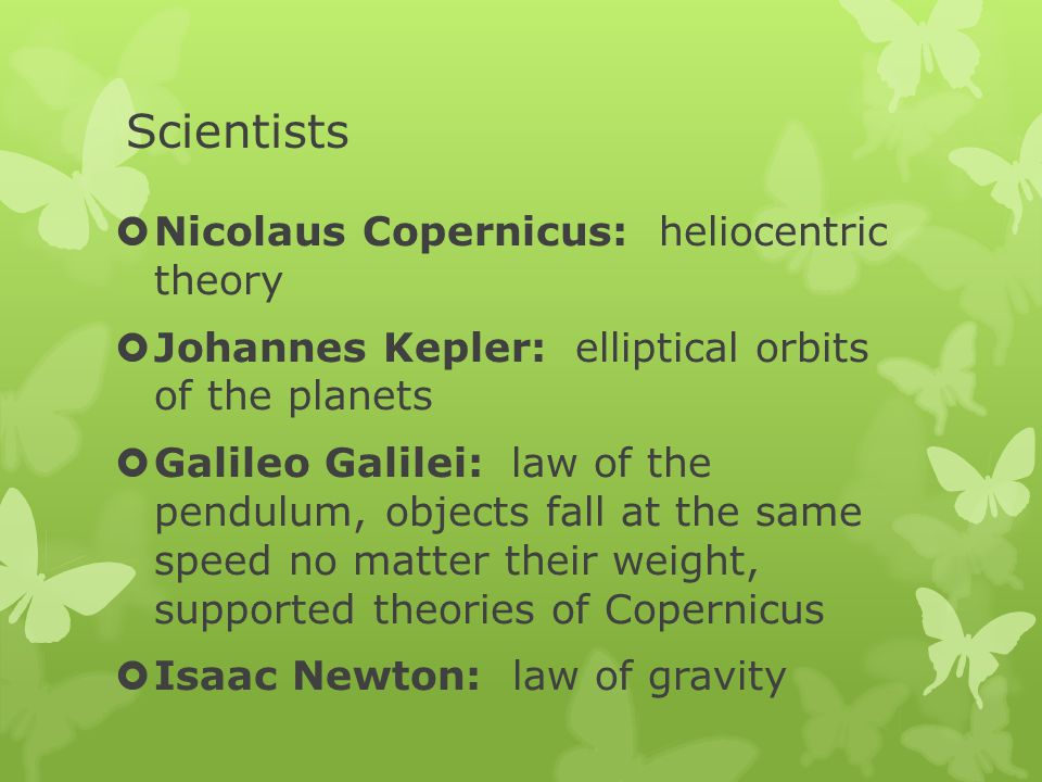 Scientists Nicolaus Copernicus: heliocentric theory