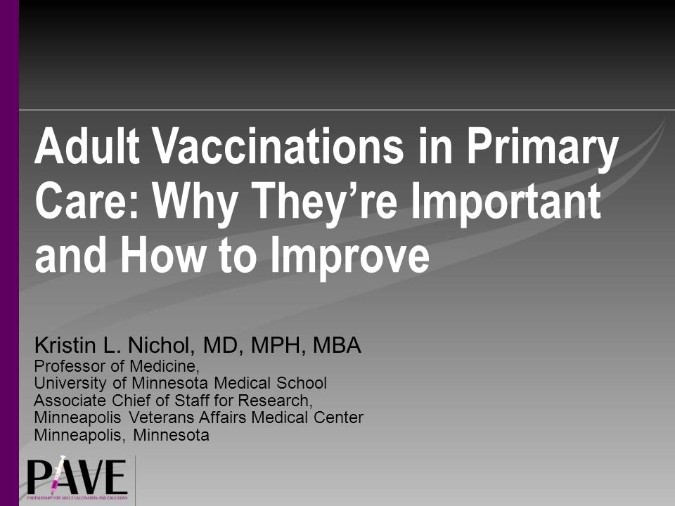 Adult Vaccinations in Primary Care: Why They're Important and How to Improve