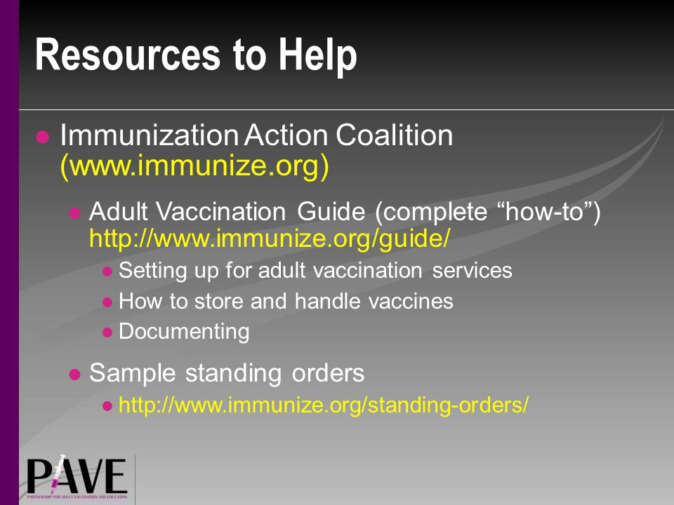 Resources to Help Immunization Action Coalition (www.immunize.org)