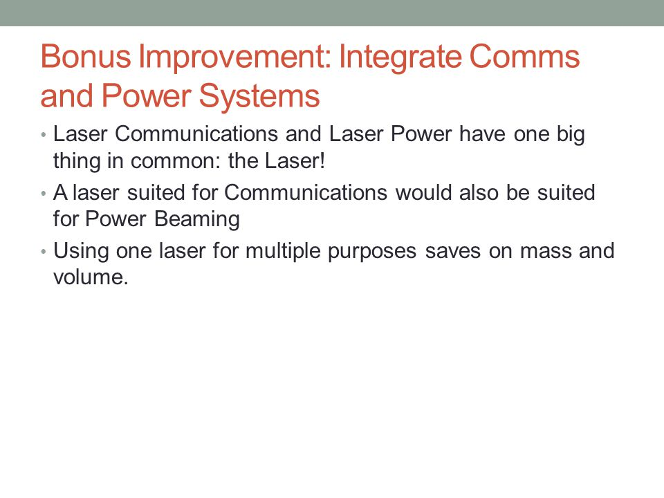 Bonus Improvement: Integrate Comms and Power Systems