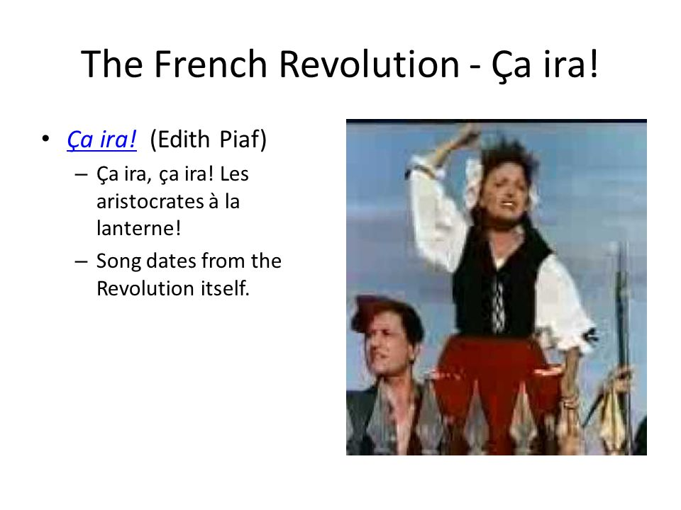 The French Revolution - Ça ira!