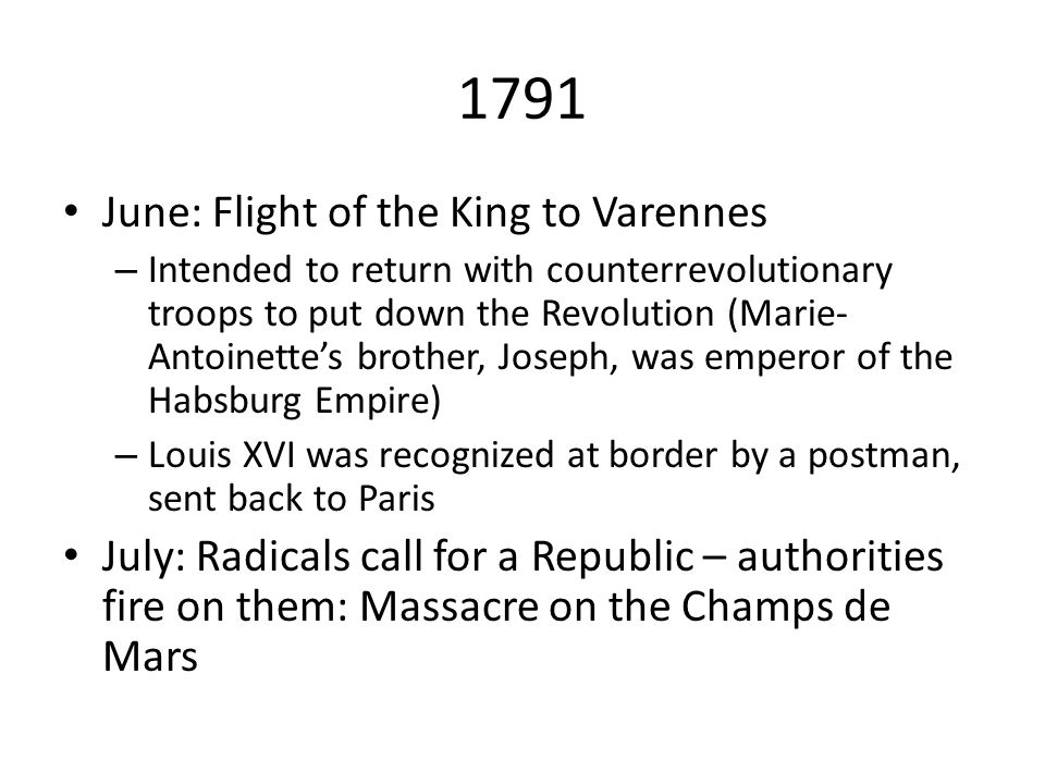 1791 June: Flight of the King to Varennes
