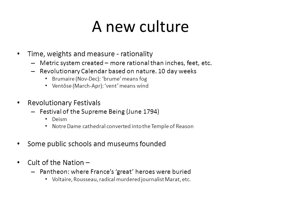 A new culture Time, weights and measure - rationality