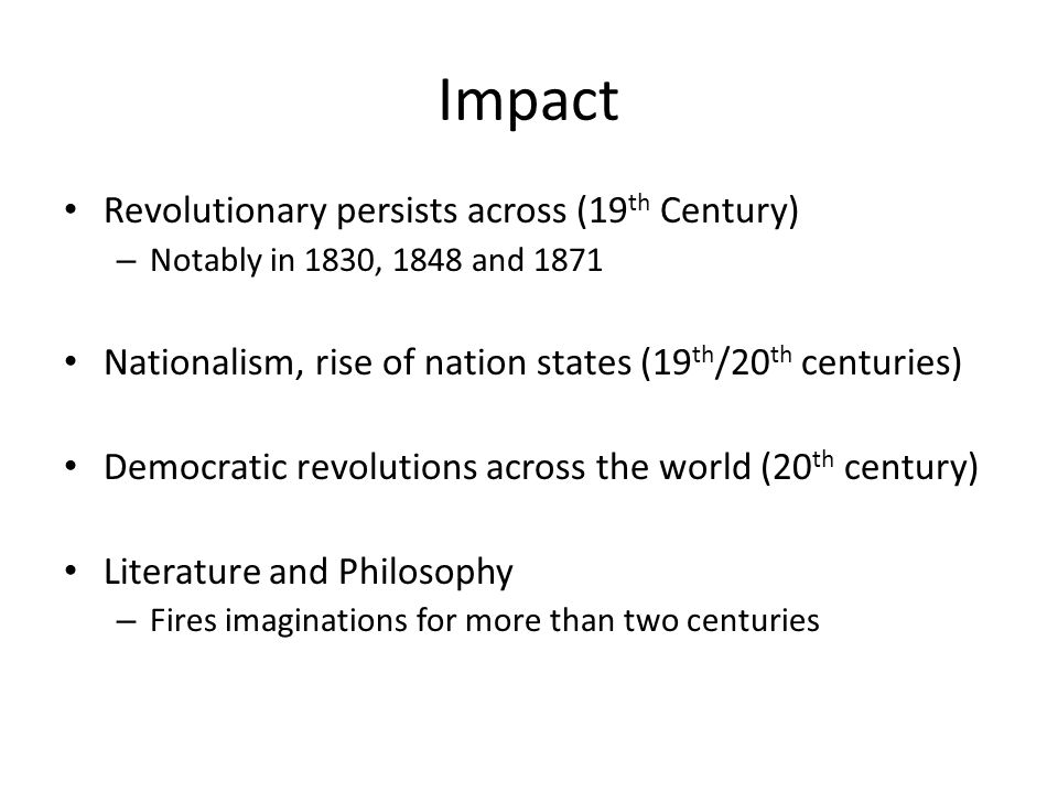 Impact Revolutionary persists across (19th Century)