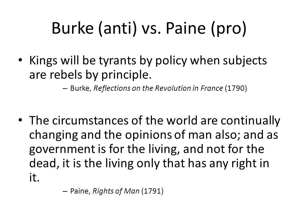 Burke (anti) vs. Paine (pro)