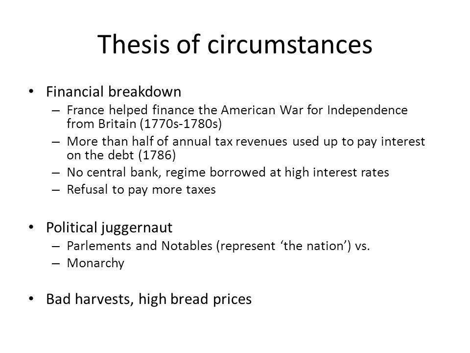 Thesis of circumstances