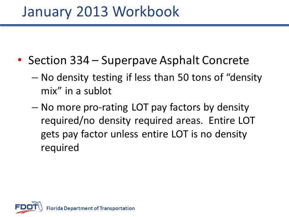 January 2013 Workbook Section 334 – Superpave Asphalt Concrete