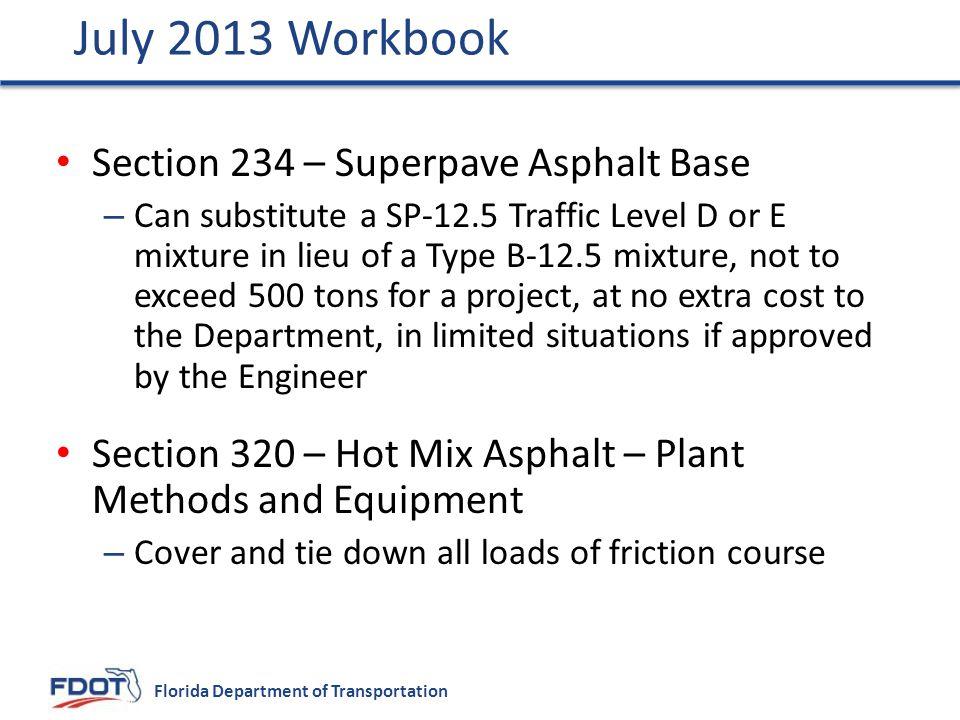 July 2013 Workbook Section 234 – Superpave Asphalt Base