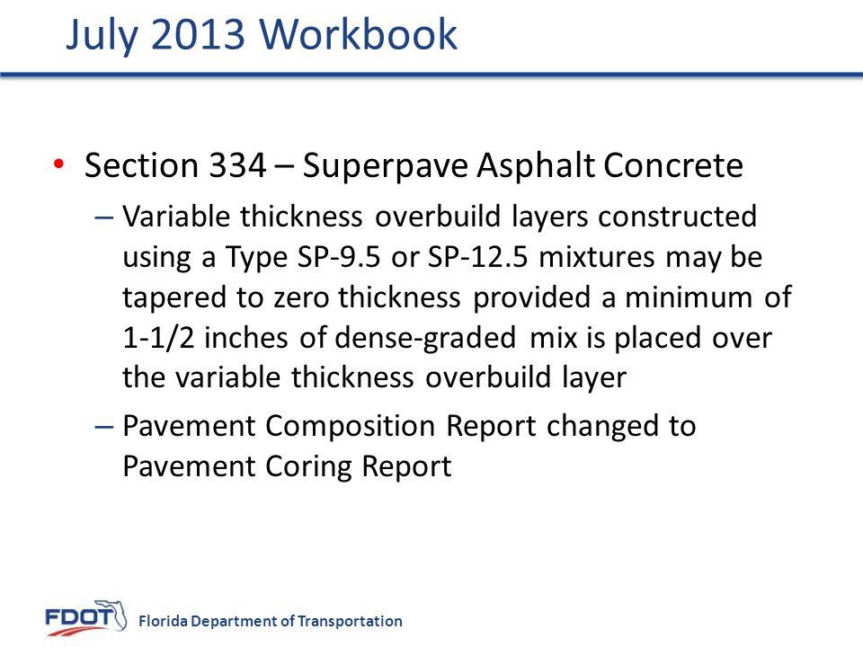 July 2013 Workbook Section 334 – Superpave Asphalt Concrete