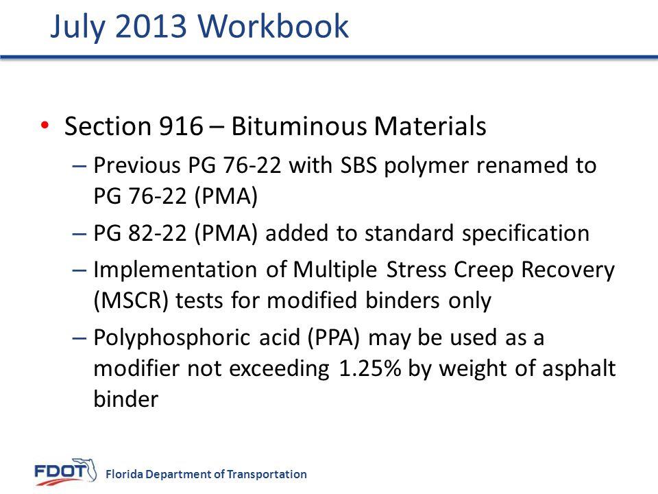 July 2013 Workbook Section 916 – Bituminous Materials