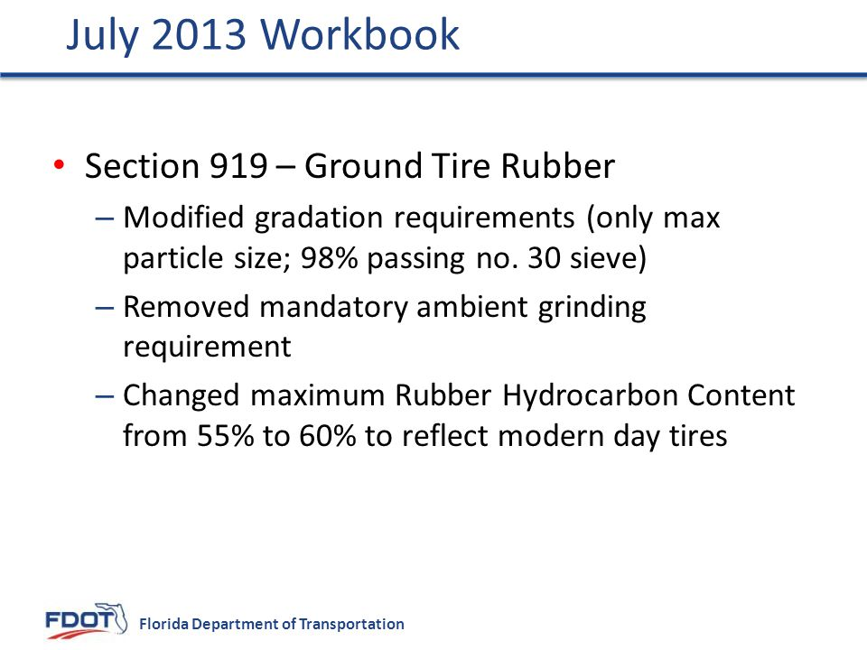 July 2013 Workbook Section 919 – Ground Tire Rubber