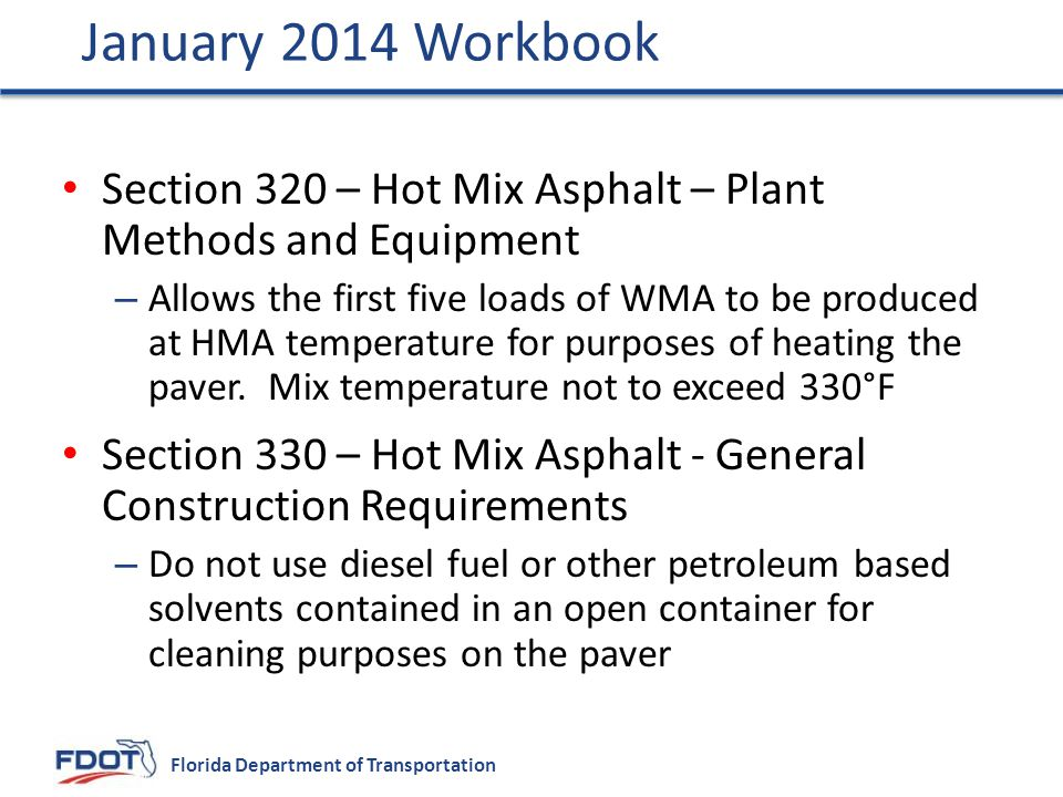 January 2014 Workbook Section 320 – Hot Mix Asphalt – Plant Methods and Equipment.