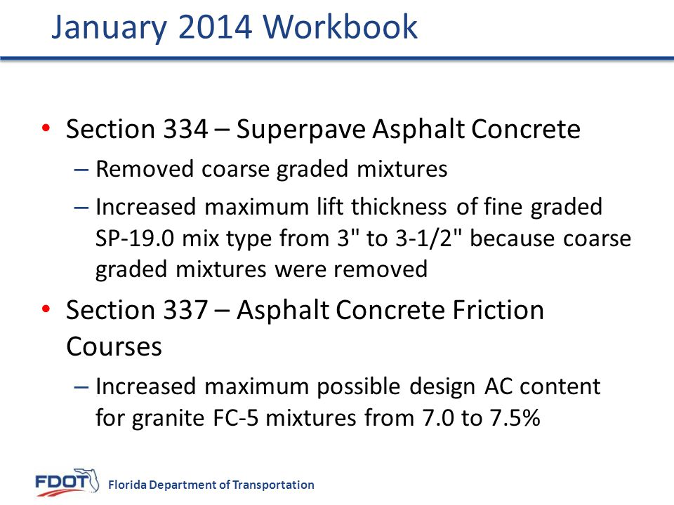 January 2014 Workbook Section 334 – Superpave Asphalt Concrete