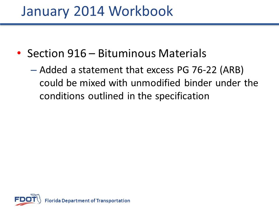 January 2014 Workbook Section 916 – Bituminous Materials
