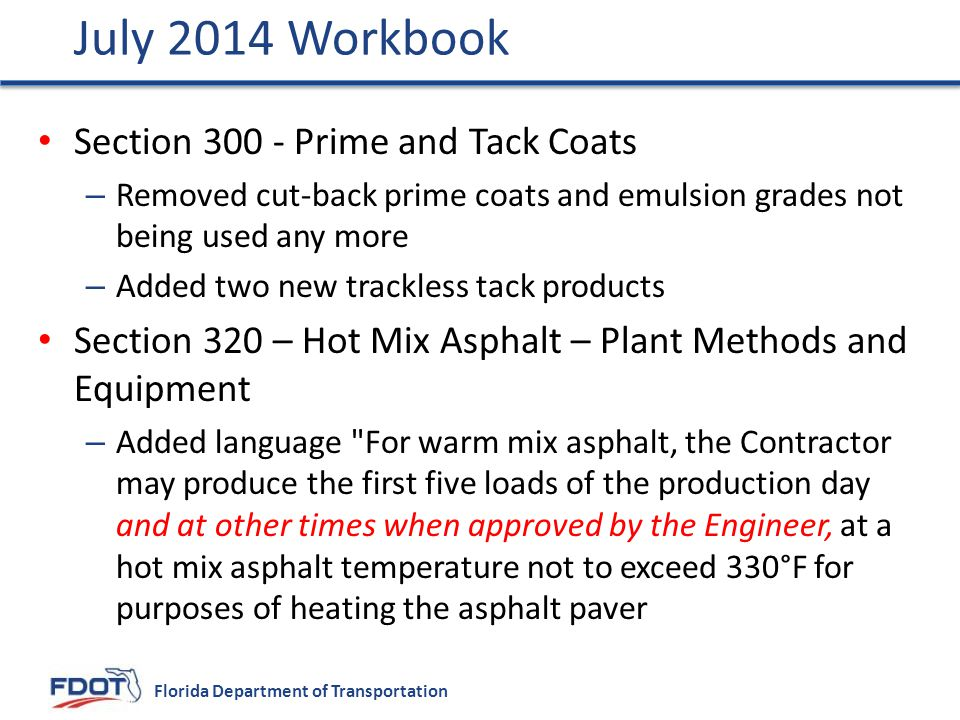 July 2014 Workbook Section 300 - Prime and Tack Coats