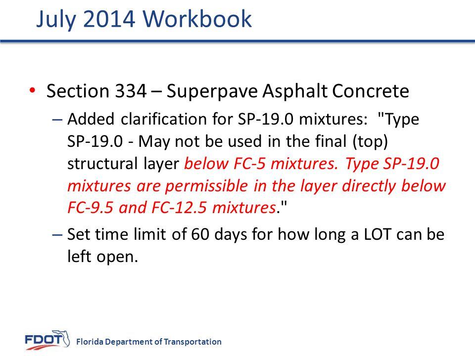 July 2014 Workbook Section 334 – Superpave Asphalt Concrete