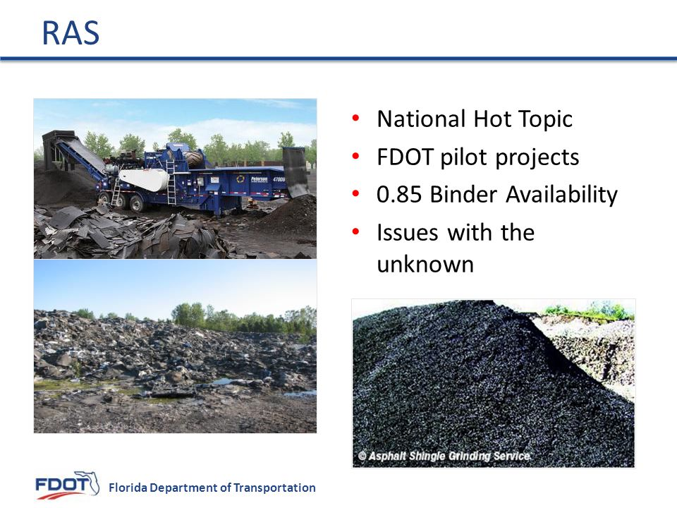 RAS National Hot Topic FDOT pilot projects 0.85 Binder Availability