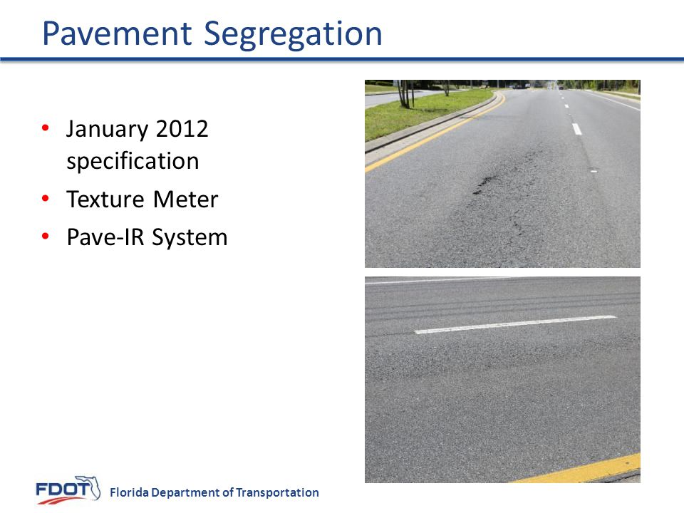 Pavement Segregation January 2012 specification Texture Meter
