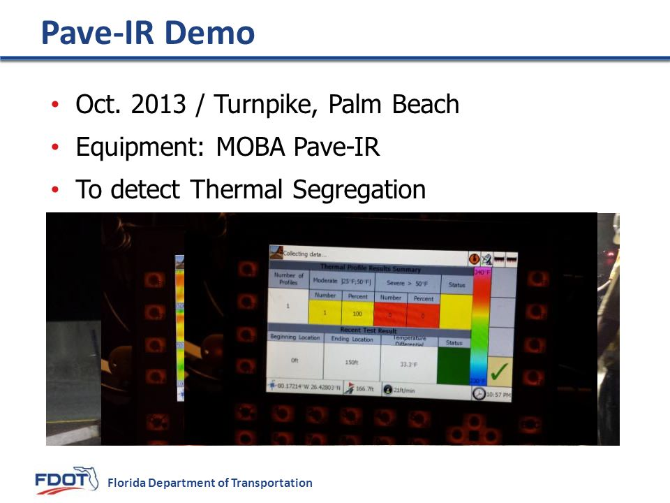 Pave-IR Demo Oct. 2013 / Turnpike, Palm Beach Equipment: MOBA Pave-IR