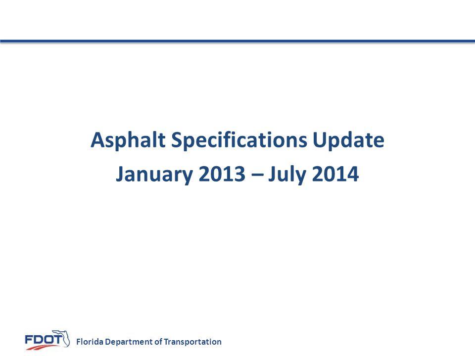 Asphalt Specifications Update