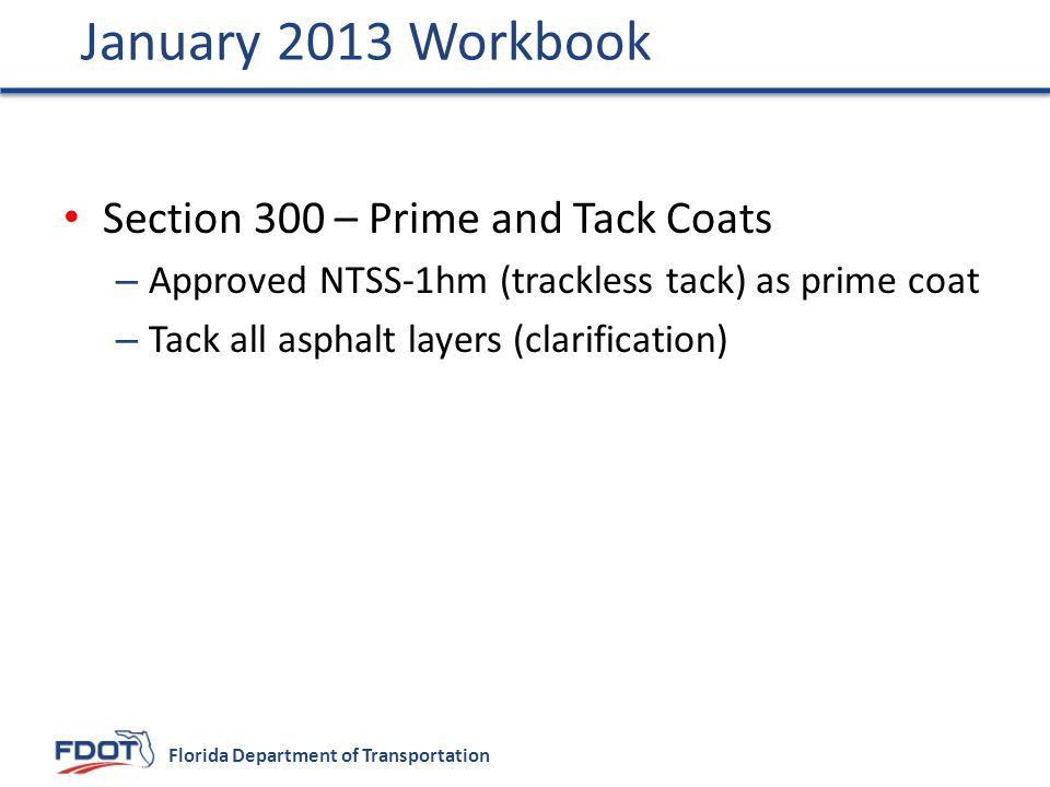 January 2013 Workbook Section 300 – Prime and Tack Coats