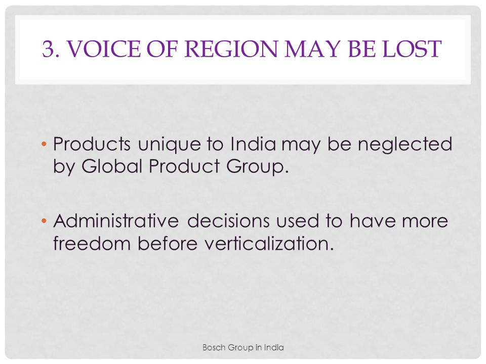 3. Voice of region may be lost