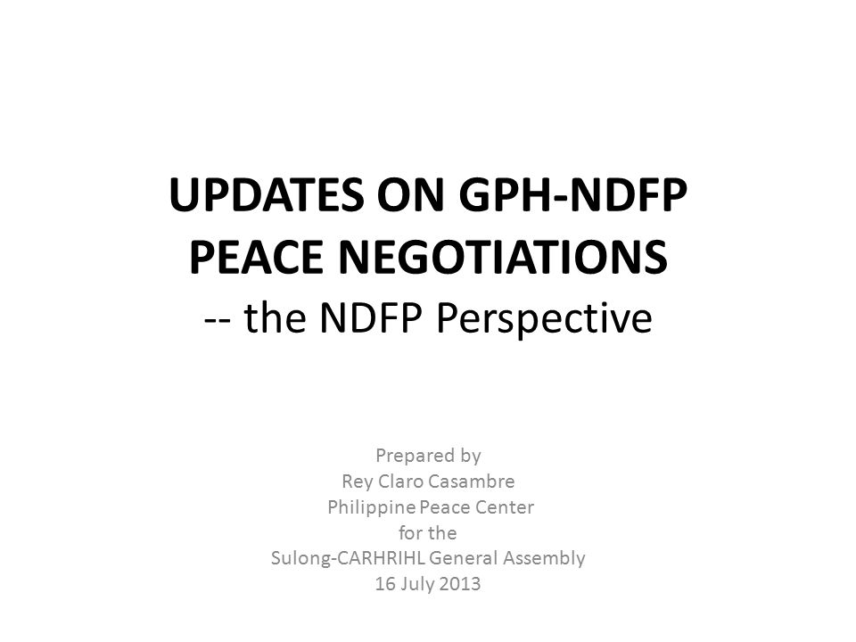 UPDATES ON GPH-NDFP PEACE NEGOTIATIONS -- the NDFP Perspective