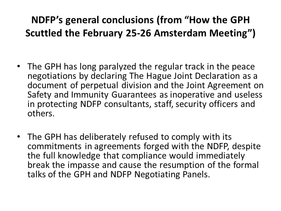 NDFP's general conclusions (from How the GPH Scuttled the February 25-26 Amsterdam Meeting )