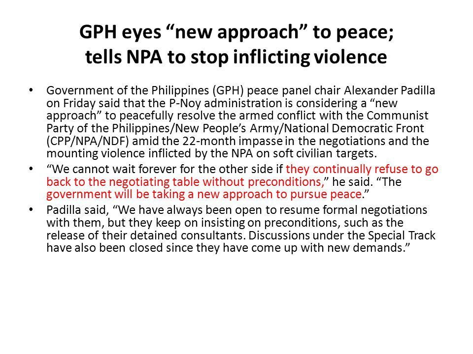 GPH eyes new approach to peace; tells NPA to stop inflicting violence