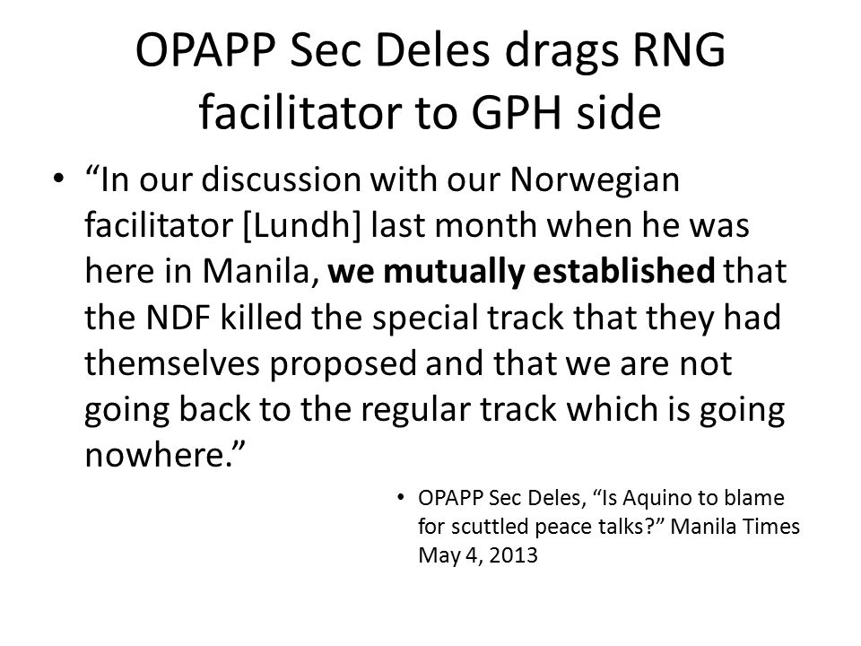 OPAPP Sec Deles drags RNG facilitator to GPH side