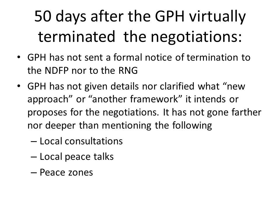 50 days after the GPH virtually terminated the negotiations: