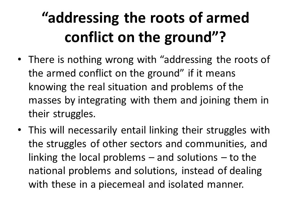 addressing the roots of armed conflict on the ground