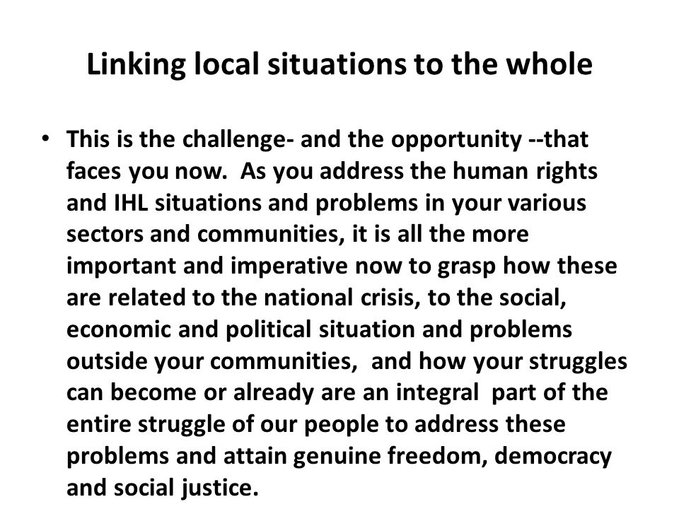Linking local situations to the whole