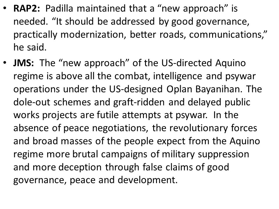 RAP2: Padilla maintained that a new approach is needed