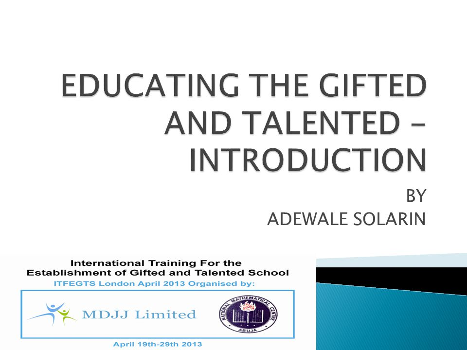 EDUCATING THE GIFTED AND TALENTED -INTRODUCTION